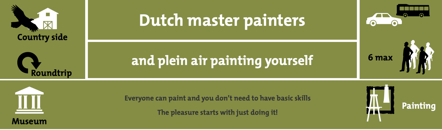 Dutch master painters and plein air painting yourself