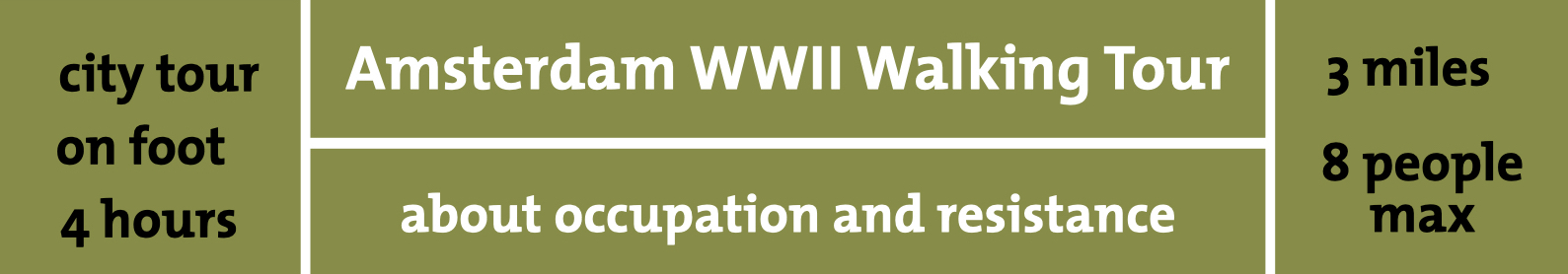Amsterdam WW2 Occupation and Resistance Tour
