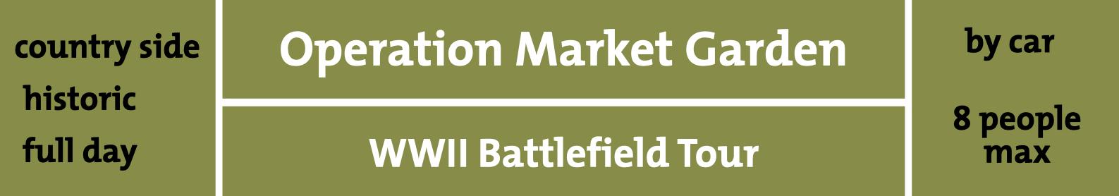 WW2 Operation Market Garden Tour